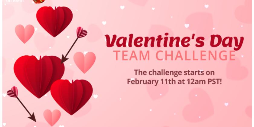 Valentine's Day Team Challenge