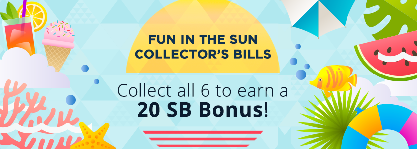 [Expired] Fun in the Sun Collector's Bills