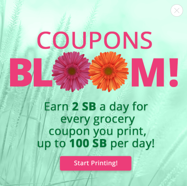 Swagbucks sometimes pays 2 SB per coupon, up to 100 SB per day if you print 50 coupons.