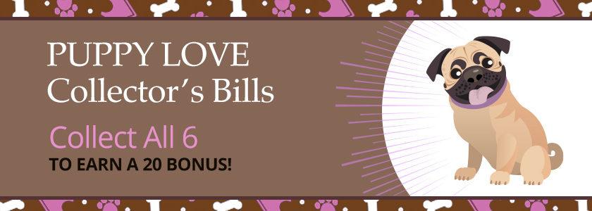 Puppy Love Collector's Bills