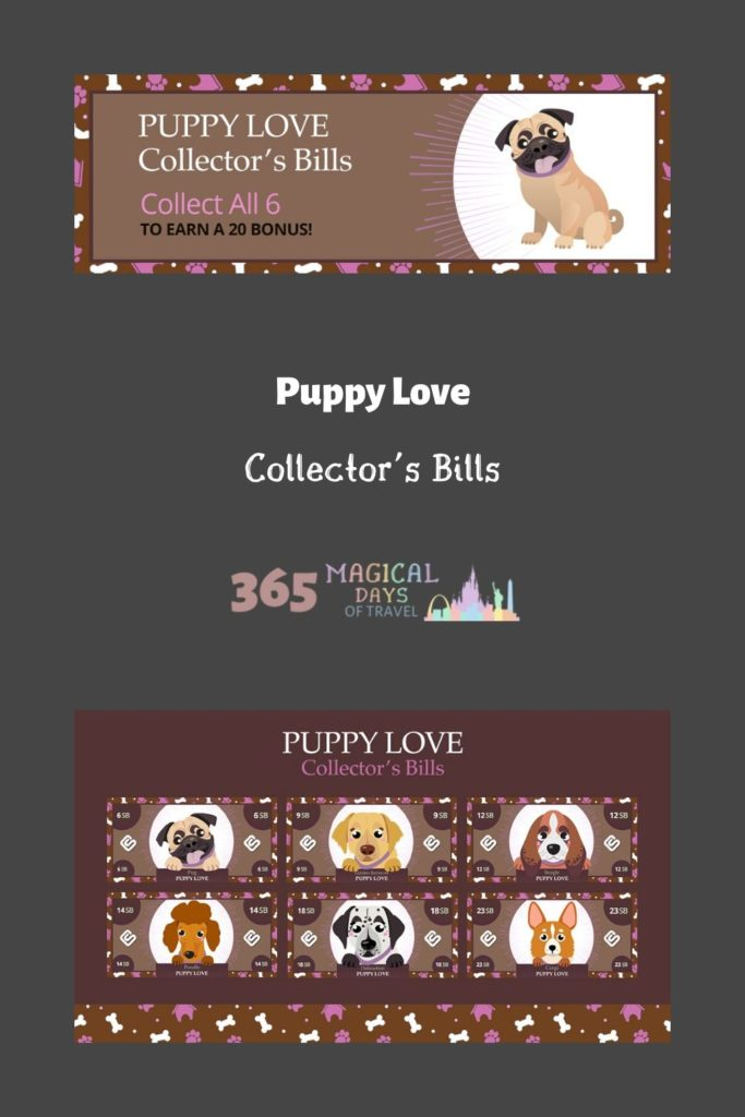 Puppy Love Collector's Bills from 365 Magical Days of Travel